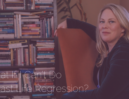What If I Can't Do A Past Life Regression?
