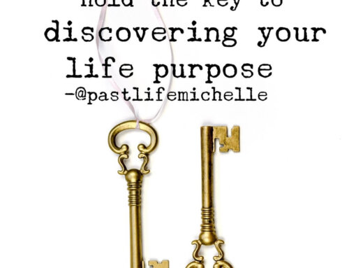 Past Lives and Life Purpose